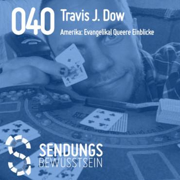 SB-040 Travis J. Dow - Amerika: Evangelikal Queere Einblicke